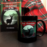 "Hunting in the Highlands ""For Freedom"" Mug"